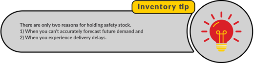 2 reasons for safety stock